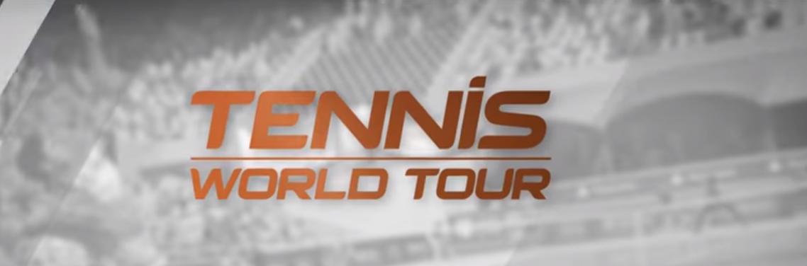 Bigben Interactive divulga primeiro trailer de Tennis World Tour, jogo chega durante a primavera de 2018 [SWITCH]