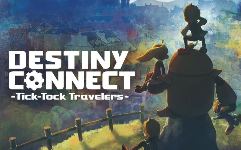 [Switch] Destiny Connect: Tick-Tock Travelers vindo para o ocidente no final do 2019