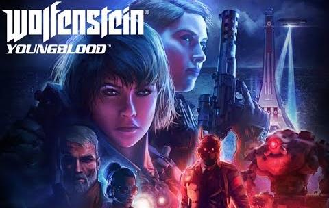 Wolfenstein: Youngblood é confirmado para o Nintendo Switch; Data de lançamento; Trailer