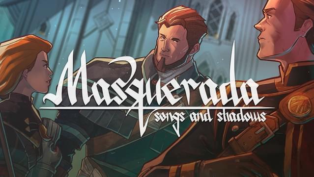 [Switch] Masquerada: Songs and Shadows já está disponível na eShop