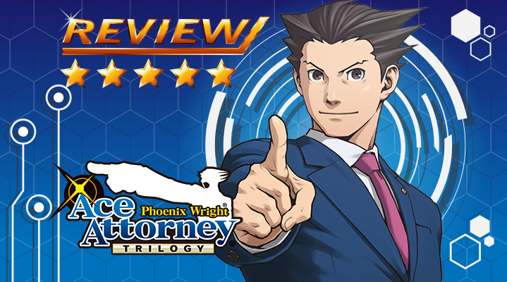 [Review] Phoenix Wright: Ace Attorney Trilogy