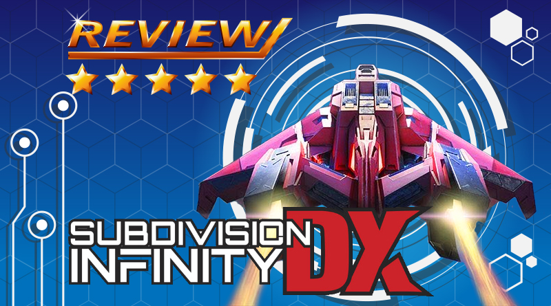[Review] Subdivision Infinity DX