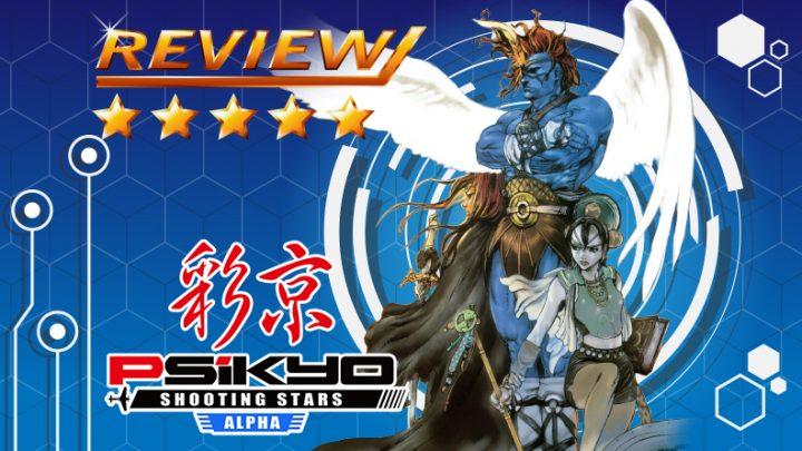 [Review] Psikyo Shooting Stars Alpha