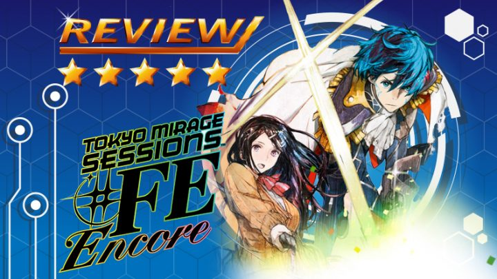 [Review] Tokyo Mirage Sessions #FE Encore