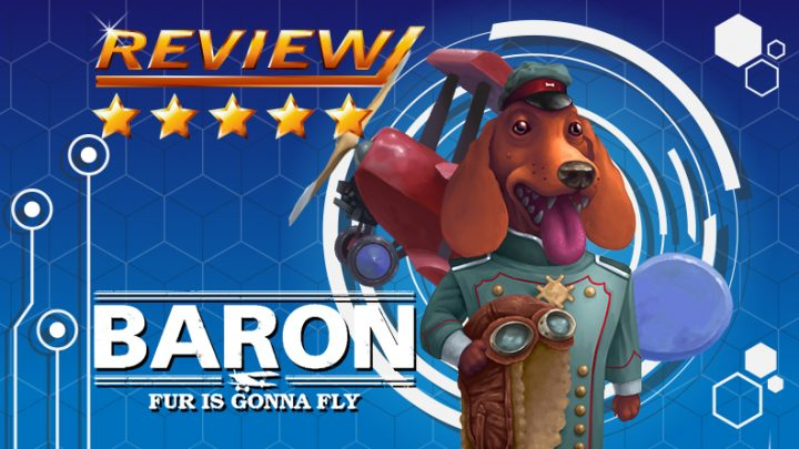 [Review] Baron: Fur is Gonna Fly