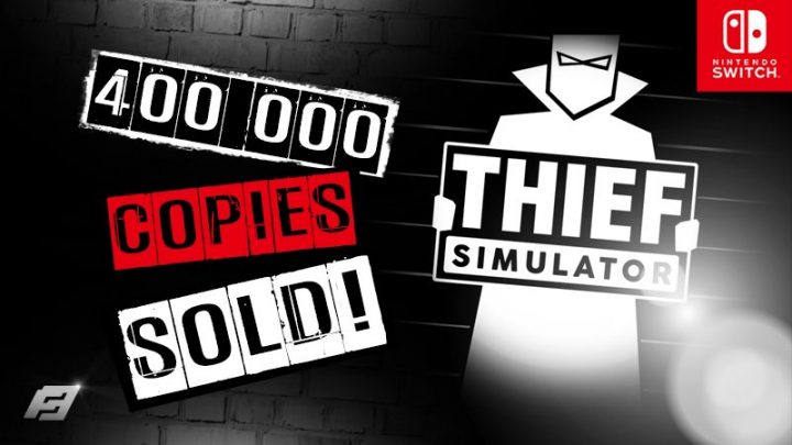 Thief Simulator chega a marca de 400.000 cópias vendidas no Nintendo Switch