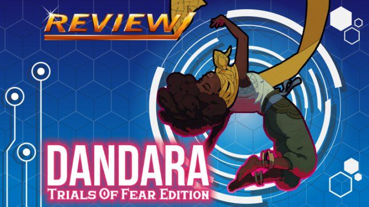 [Review] Dandara: Trials of Fear Edition