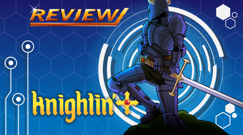 [Review] Knightin'+
