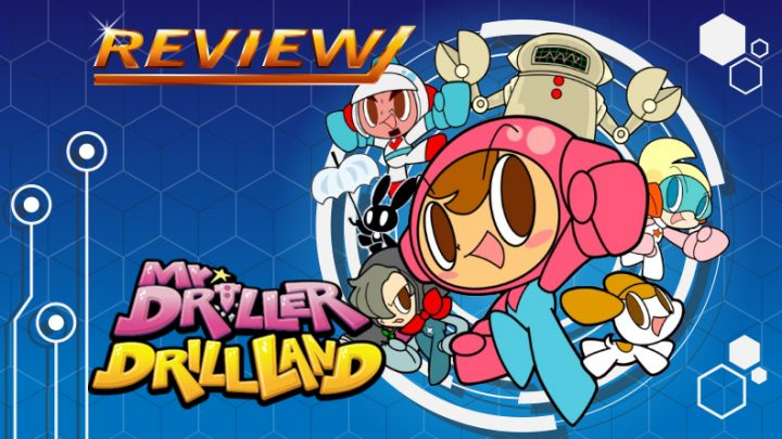 [Review] Mr. Driller DrillLand