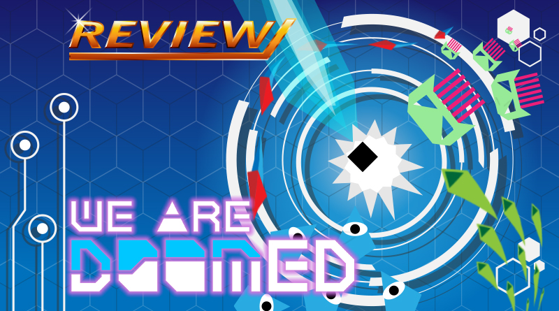 [Review] We Are Doomed