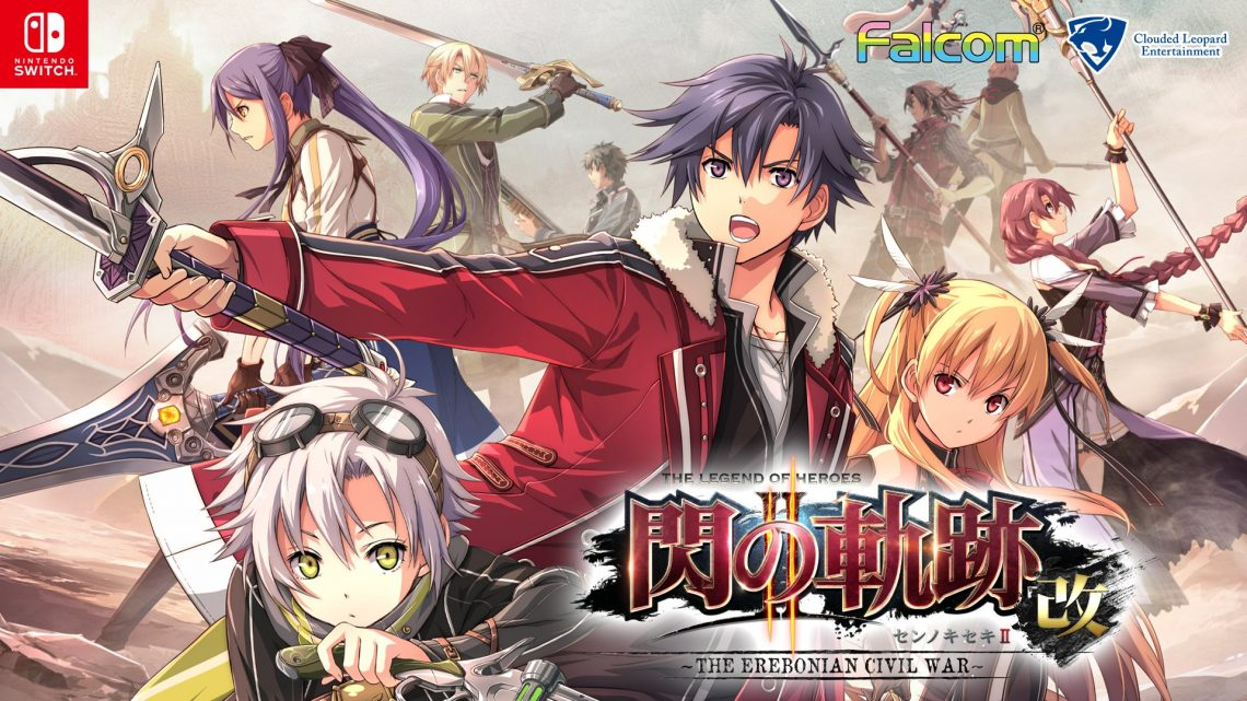 Clouded Leopard Entertainment anuncia ports de The Legend of Heroes: Trails of Cold Steel e The Legend of Heroes: Trails of Cold Steel II para o Nintendo Switch