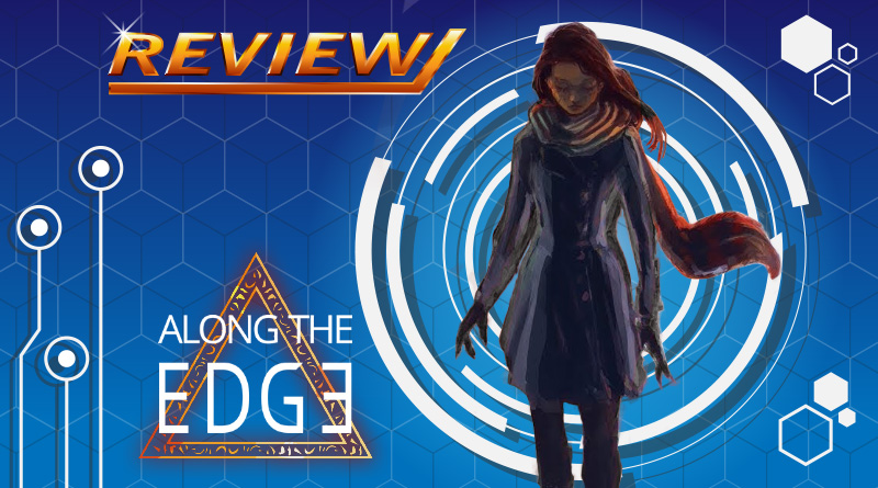 Review   Along The Edge