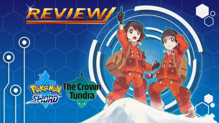 [Review] Pokémon Sword Expansion Pass – The Crown Tundra