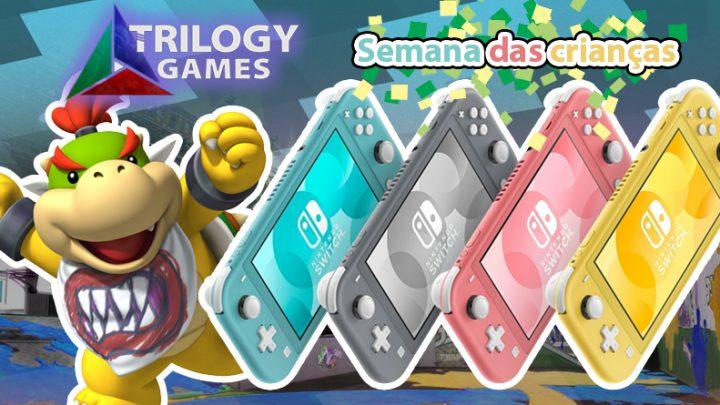 """Dica: Aproveite a """"Semana das Crianças!"""" na Trilogy Games e adquiria seu Nintendo Switch Lite com um ótimo desconto"""