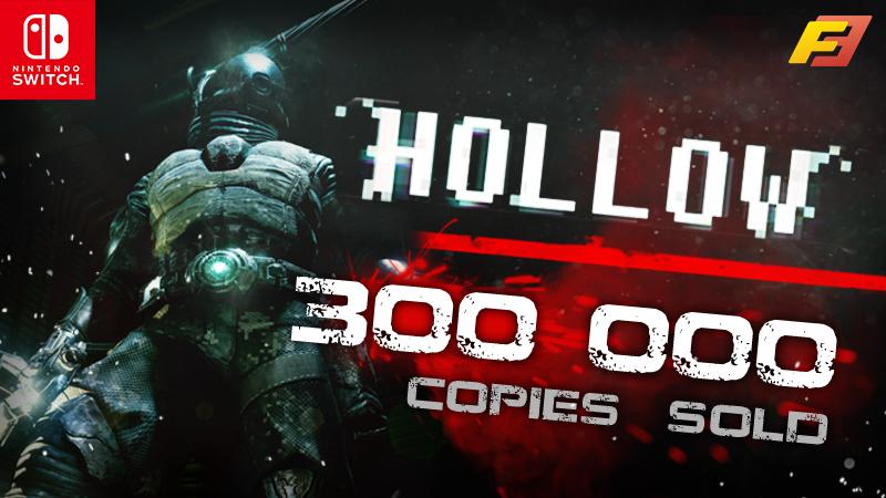 Hollow atinge 300.000 cópias vendidas no Nintendo Switch