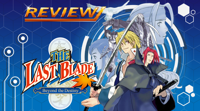 [Review] The Last Blade: Beyond the Destiny