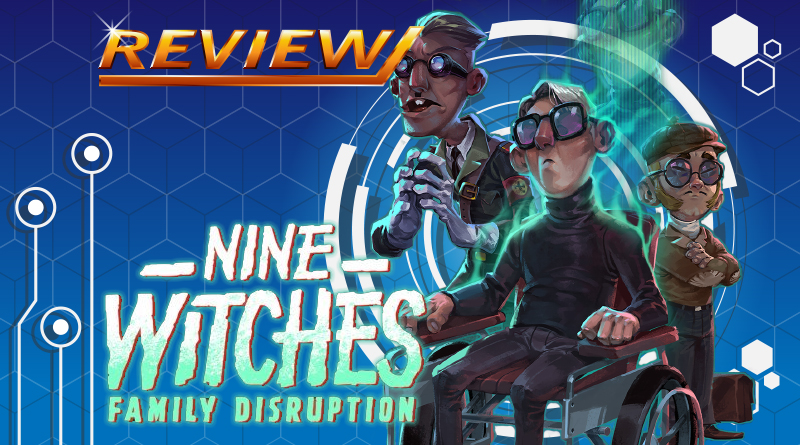 Review | Nine Witches: Family Disruption