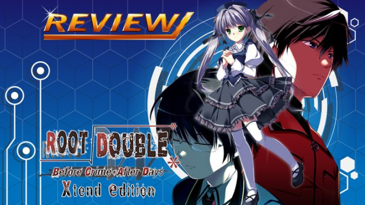 [Review] Root Double: Before Crime * After Days – Xtend Edition