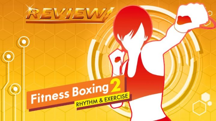 [Review] Fitness Boxing 2: Rhythm & Exercise