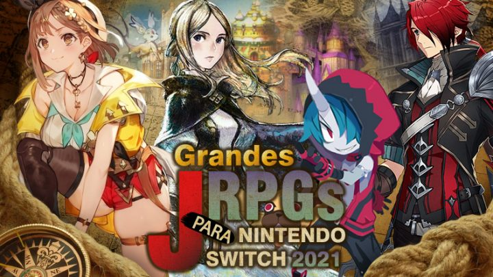 Grandes JRPGs para o Nintendo Switch que estão por vir em 2021