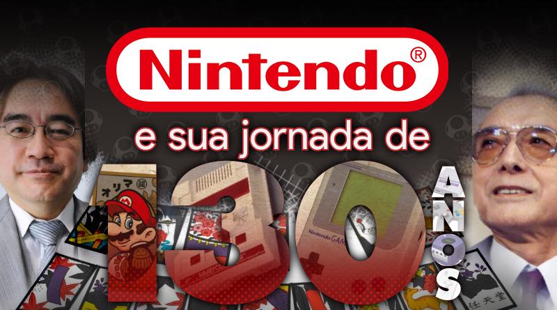 Especial: Nintendo e sua jornada de 130 anos