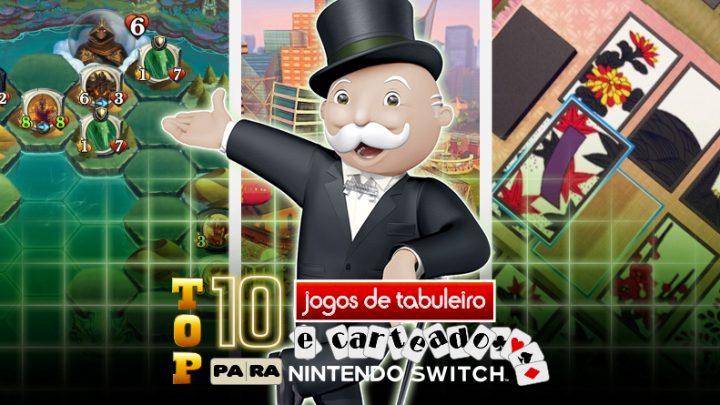 Top 10 jogos de tabuleiro e carteado para o Nintendo Switch