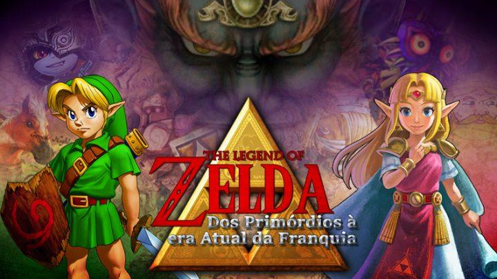 Especial | The Legend of Zelda: Dos primórdios à era atual da franquia