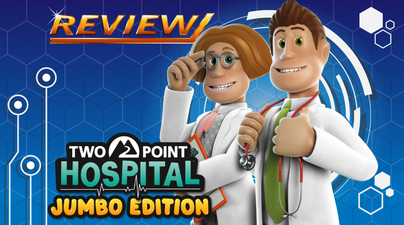Review   Two Point Hospital JUMBO Edition