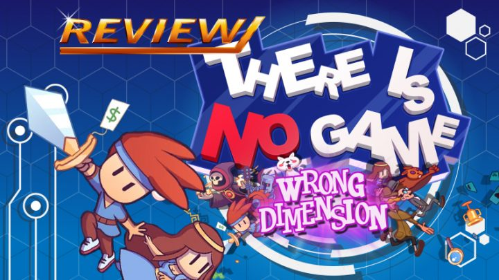 Review   There Is No Game: Wrong Dimension