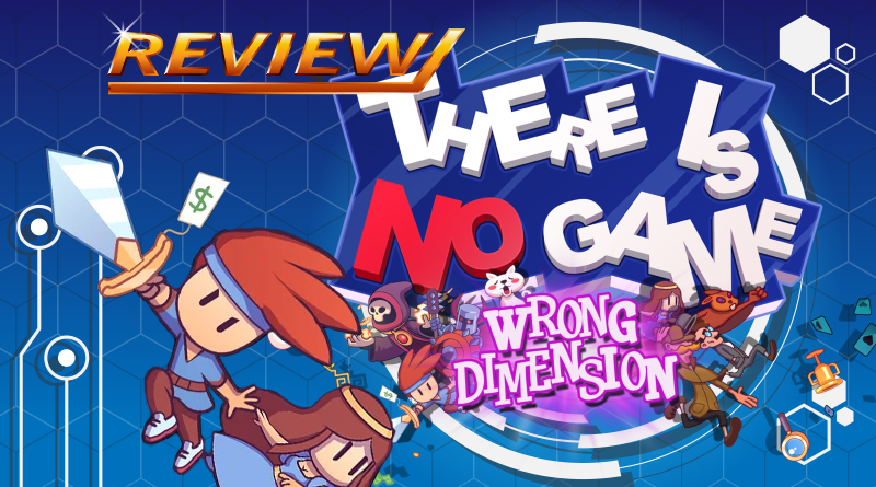 Review | There Is No Game: Wrong Dimension