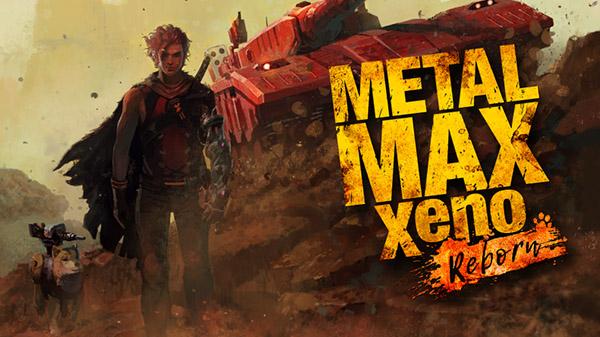 JRPG pós-apocalíptico Metal Max Xeno: Reborn esta ganhando um lançamento ocidental em 2022 pela PQube