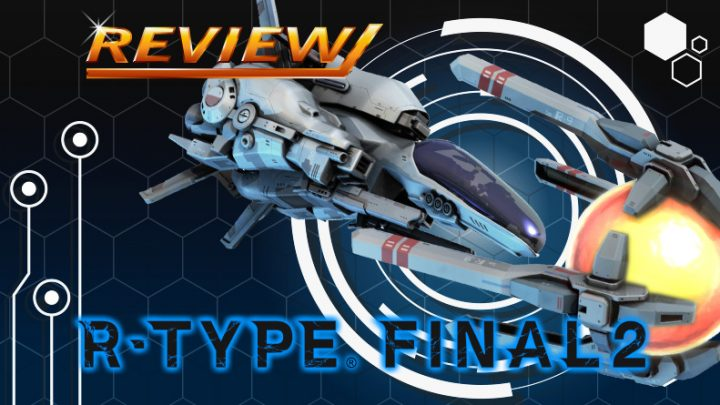 Review   R-Type Final 2