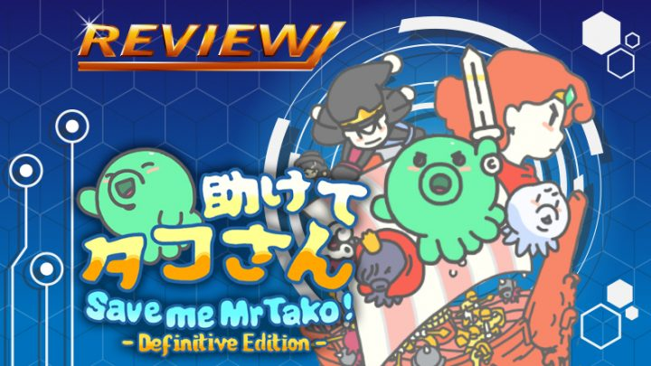 Review | Save me Mr Tako: Definitive Edition