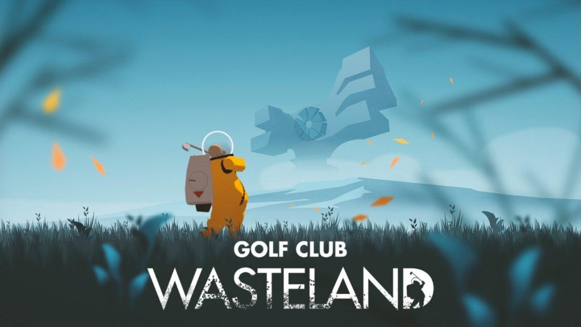 Untold Tales anuncia Golf Club: Wasteland para o Nintendo Switch