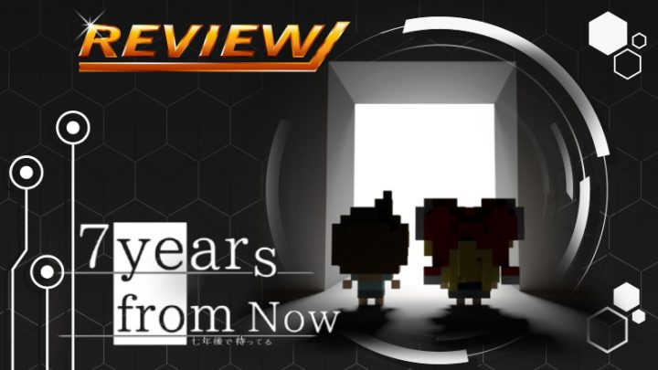 Review   7 Years From Now