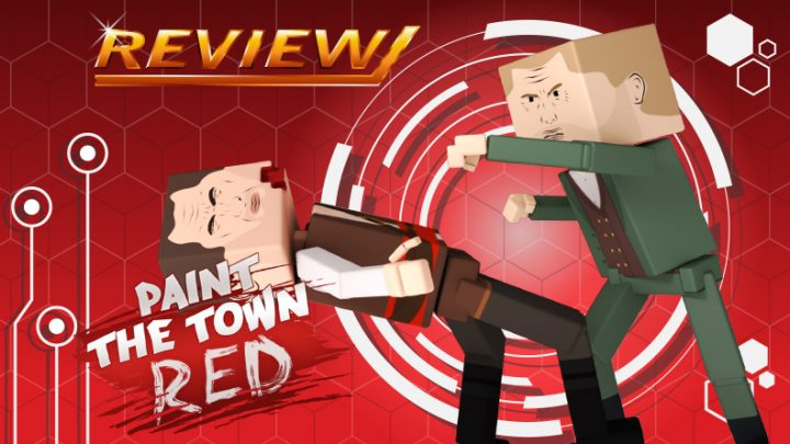Review | Paint the Town Red