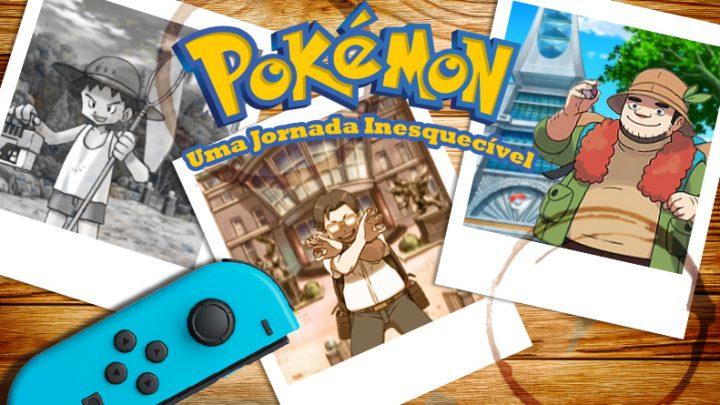Especial Dia do Nintendista | Pokémon: Uma Jornada Inesquecível