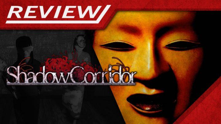 Review   Shadow Corridor